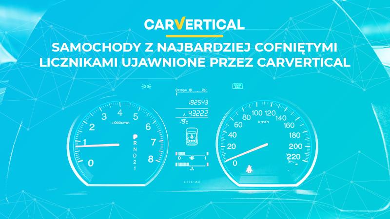 Samochody z cofniętym licznikiem w/g CarVertical
