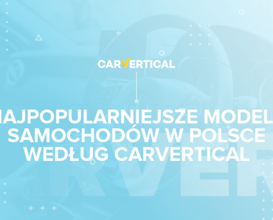 Popularne w Polsce modele według carVertical raport